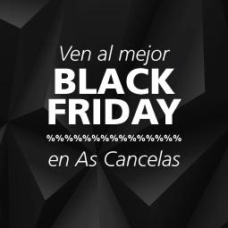 El mejor Black Friday en As Cancelas