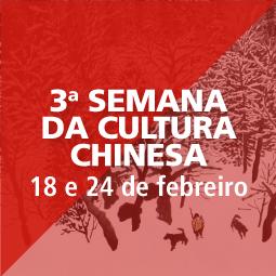 Abrir 3ª Semana da Cultura Chinesa
