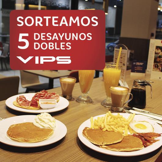 Abrir Sorteamos 5 desayunos dobles en Vips