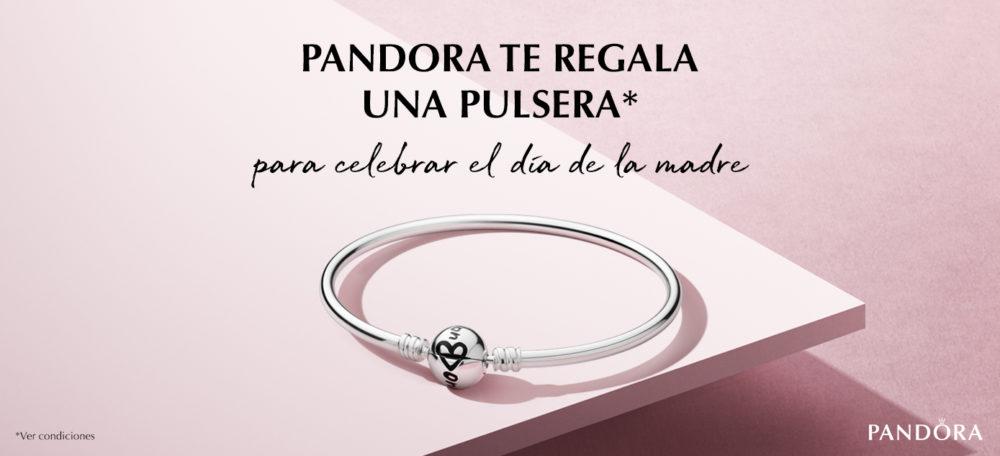 mejor selección 1f830 176d4 Pandora te regala una pulsera por el Día de la Madre | C.C. ...