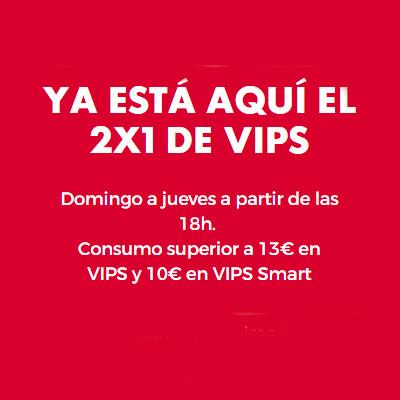 Abrir Disfruta del 2×1 en tu restaurante Vips en As Cancelas