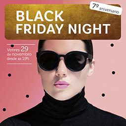 Abrir Celebramos a Black Friday Night ao grande