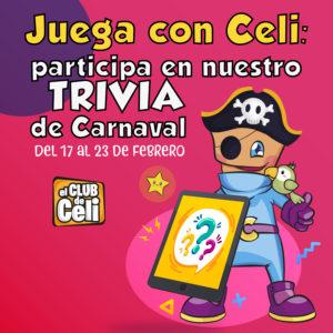 Abrir Juega con Celi: participa en nuestro Trivia de Carnaval